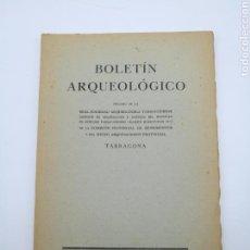 Libros antiguos: BOLETIN ARQUEOLÓGICO DE TARRAGONA ENERO JULIO 1955. Lote 171435739