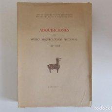 Libros antiguos: LIBRERIA GHOTICA. ADQUISICIONES DEL MUSEO ARQUEOLÓGICO NACIONAL.1940-1945. 1947. FOLIO.MUY ILUSTRADO. Lote 171627834