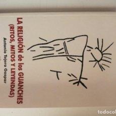 Livros antigos: LA RELIGIÓN DE LOS GUANCHES. Lote 171991438