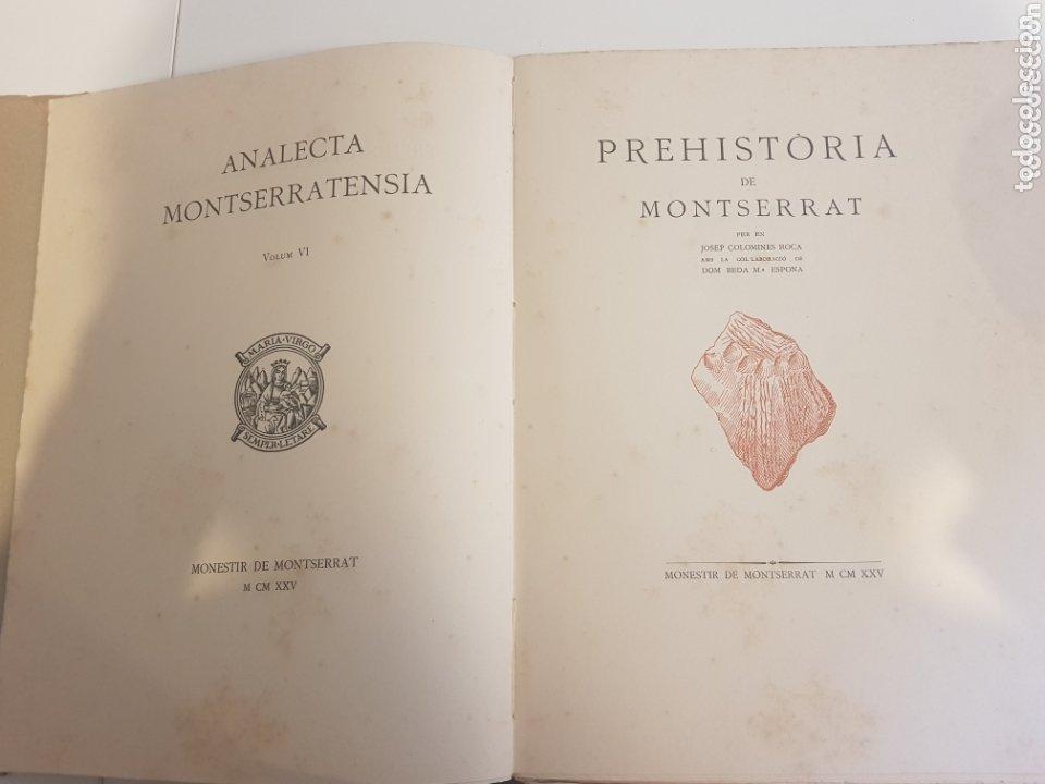 Libros antiguos: PREHISTORIA DE MONTSERRAT 1925 - Foto 6 - 172301278