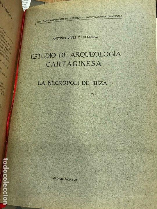 Libros antiguos: 4 en 1 - hombre fosil, horreos y palafitos, estelas discoideas, necropoli de Ibiza - obermaier vives - Foto 13 - 172588714