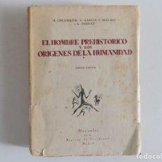 Libros antiguos: LIBRERIA GHOTICA. OBERMAIER.EL HOMBRE PREHISTÓRICO Y LOS ORÍGENES DE LA HUMANIDAD.REVISTA OCCIDENTE . Lote 172896074