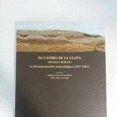 Libros antiguos: EL CASTRO DE ULAÑA (HUMADA, BURGOS). Lote 173876275