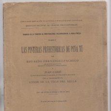 Libros antiguos: HERNÁNDEZ-PACHECO Y JUAN CABRÉ: LAS PINTURAS PREHISTÓRICAS DE PEÑA TÚ. MADRID, 1914. ASTURIAS. LLANE. Lote 174339137
