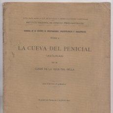 Libros antiguos: CONDE DE LA CUEVA DEL SELLA: LA CUEVAL DEL PENICIAL (ASTURIAS), MADRID, 1914. LLANES. PREHISTORIA. Lote 174419765