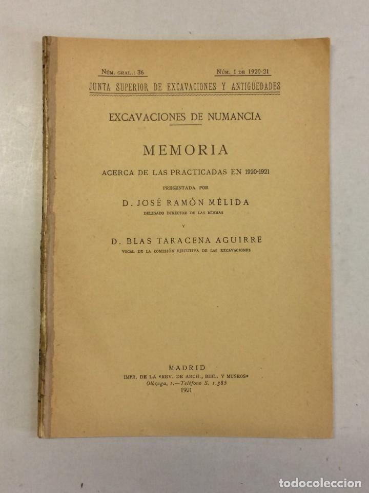 JOSÉ RAMÓN MÉLIDA Y BLAS TARACENA AGUIRRE: MEMORIA EXCAVACIONES DE NUMANCIA 1920-1921 (1921) (Libros Antiguos, Raros y Curiosos - Ciencias, Manuales y Oficios - Arqueología)