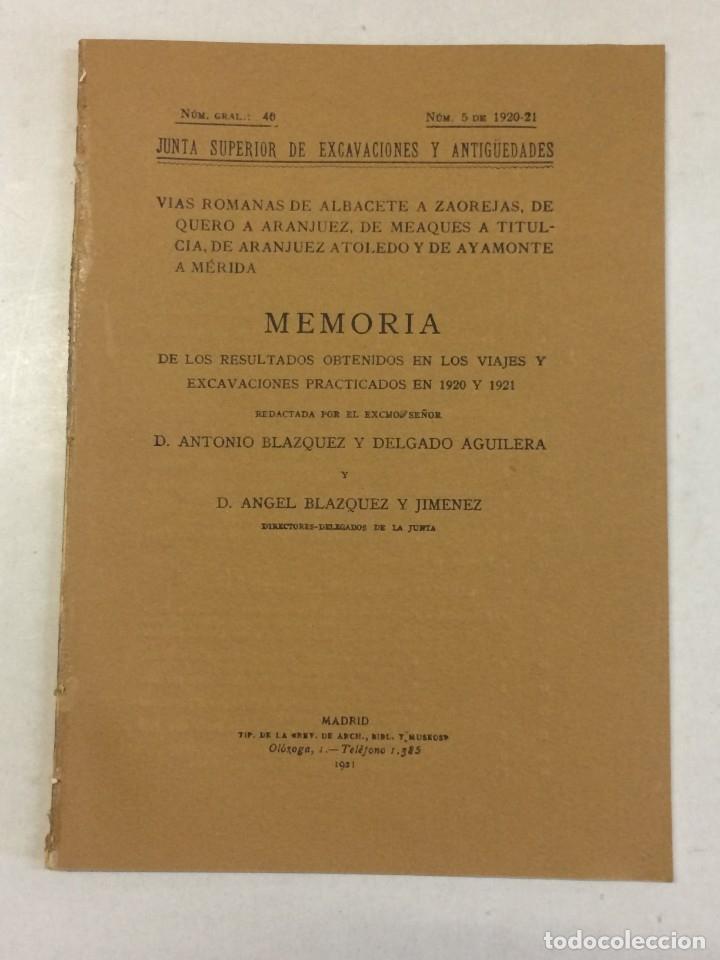 ANTONIO BLÁZQUEZ Y DELGADO, ANGEL BLÁZQUEZ Y JIMÉNEZ: MEMORIA EXCAVACIONES VÍAS ROMANAS DE ALBACETE (Libros Antiguos, Raros y Curiosos - Ciencias, Manuales y Oficios - Arqueología)