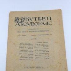 Libros antiguos: BUTLLETÍ ARQUEOLÒGIC TARRAGONA SETEMBRE OCTUBRE 1922. Lote 175045888
