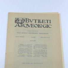 Libros antiguos: BUTLLETÍ ARQUEOLÒGIC TARRAGONA MAIG JUNY 1925. Lote 175069979