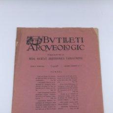 Libros antiguos: BUTLLETÍ ARQUEOLÒGIC TARRAGONA GENER FEBRER 1922. Lote 175145037