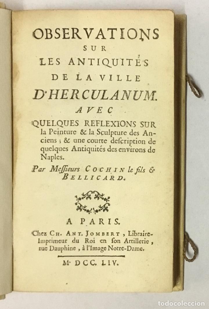 OBSERVATIONS SUR LES ANTIQUITÉS DE LA VILLE D'HERCULANUM. AVEC QUELQUES REFLEXIONS SUR LA PEINTURE & (Libros Antiguos, Raros y Curiosos - Ciencias, Manuales y Oficios - Arqueología)