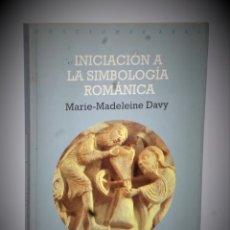Libros antiguos: INICIACIÓN A LA SIMBOLOGÍA ROMÁNICA. Lote 176451948