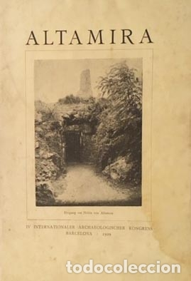 ALTAMIRA. (HUGO OBERMAIER. BARCELONA, 1929. IV CONGRESO INTERNACIONAL ARQUEOLOGÍA (Libros Antiguos, Raros y Curiosos - Ciencias, Manuales y Oficios - Arqueología)