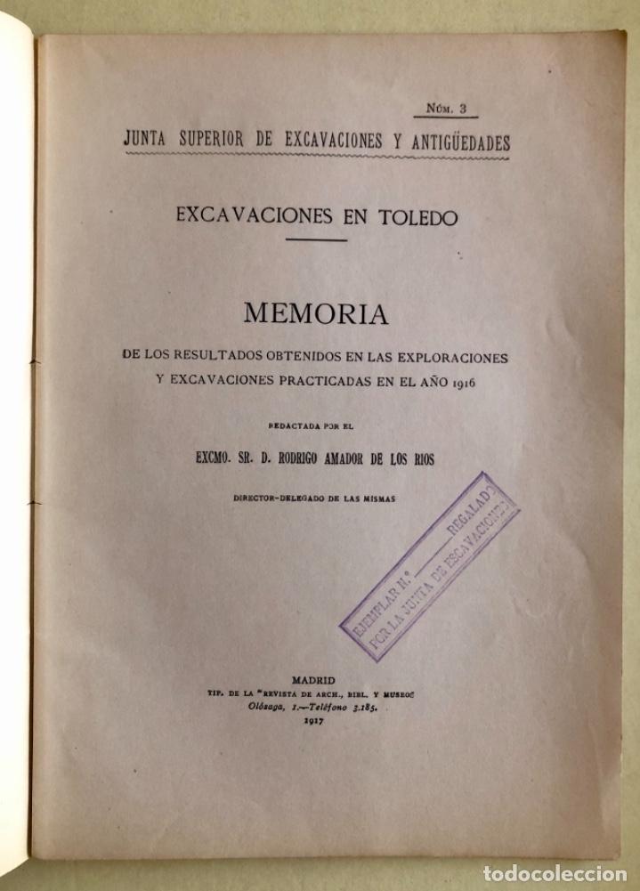 Libros antiguos: TOLEDO- ARQUEOLOGIA- EXCAVACIONES- RODRIGO AMADOR DE LOS RIOS- 1.917 - Foto 2 - 177500240