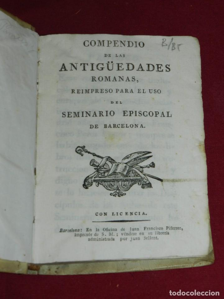 (M3.6) COMPENDIO DE LAS ANTIGUEDADES ROMANAS, REIMPRESO PARA USO DEL SEMINARIO EPISCOPAL BARCELONA (Libros Antiguos, Raros y Curiosos - Ciencias, Manuales y Oficios - Arqueología)