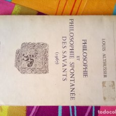 Libros antiguos: PHILOSOPHIE ET PHILOSO,,,SPONTANEE DES SAVANTS 1967. Lote 178765652
