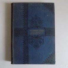 Libros antiguos: LIBRERIA GHOTICA. ALVAREZ DE SESTRI. PRIMEROS TIEMPOS DE LA CIVILIZACIÓN EN EUROPA.1890. ILUSTRADO.. Lote 179030951