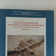 Libros antiguos: PROJECT TO RESTORE THE MONUMENTAL COMPLEX OF KHOR RORI.. Lote 181538941