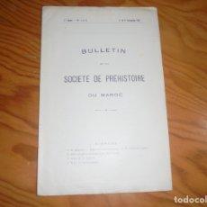 Libros antiguos: BULLETIN SOCIETE DE PREHISTOIRE DU MAROC. Nº 3 Y 4. 1927. Lote 182585505