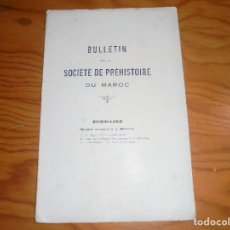 Libros antiguos: BULLETIN SOCIETE PREHISTOIRE DU MAROC. Nº DEDICADO A J. BOURRILLY. 191?. Lote 182586620