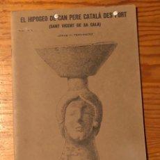Libros antiguos: EL HIPOGEO DE CAN PERE CATALA DES PORT(14€). Lote 182976526
