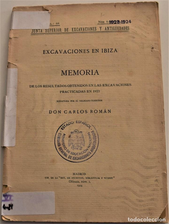 MEMORIA DE LAS EXCAVACIONES EN IBIZA DEL AÑO 1923 - CARLOS ROMÁN - MADRID 1924 (Libros Antiguos, Raros y Curiosos - Ciencias, Manuales y Oficios - Arqueología)