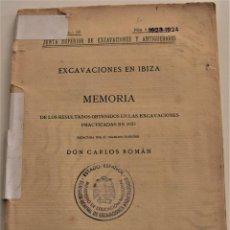 Libros antiguos: MEMORIA DE LAS EXCAVACIONES EN IBIZA DEL AÑO 1923 - CARLOS ROMÁN - MADRID 1924. Lote 184019015