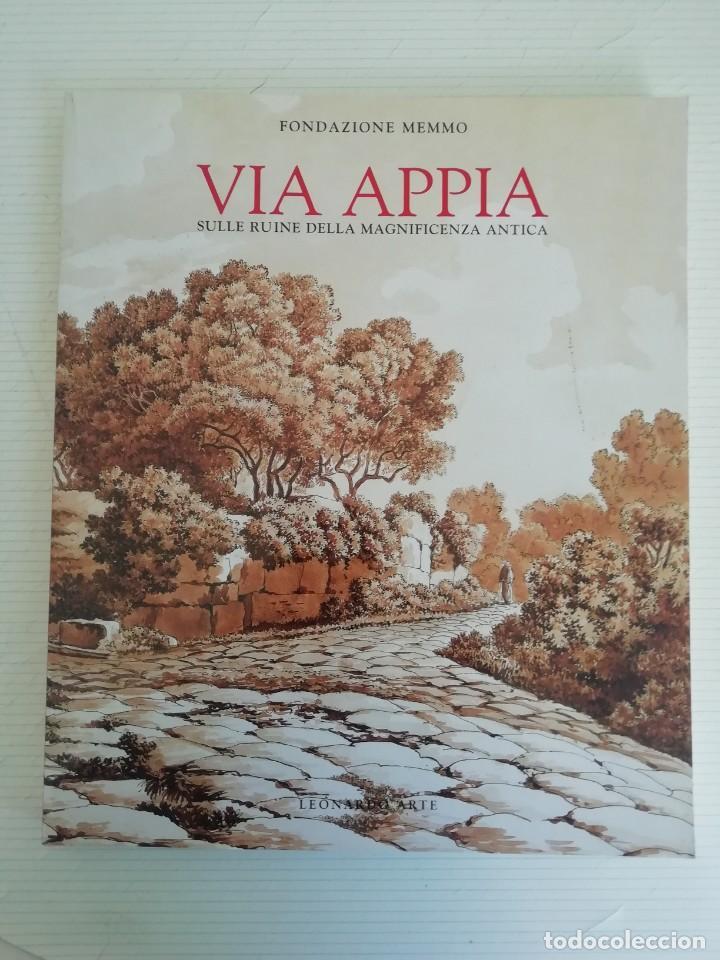 VIA APPIA (Libros Antiguos, Raros y Curiosos - Ciencias, Manuales y Oficios - Arqueología)