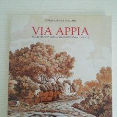 Libros antiguos: VIA APPIA. Lote 184177246