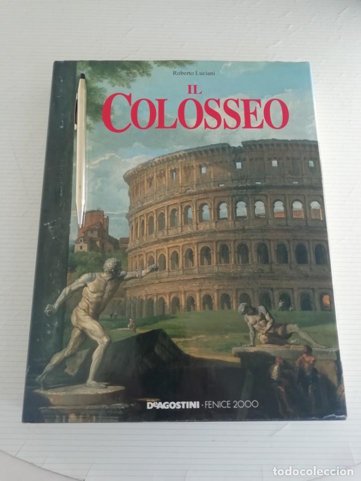 IL COLOSSEO (Libros Antiguos, Raros y Curiosos - Ciencias, Manuales y Oficios - Arqueología)