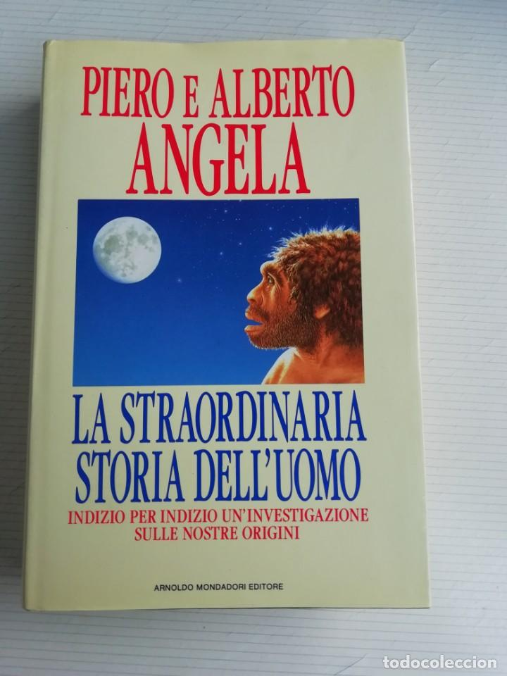 LA STRAORDINARIA STORIA DELL'UOMO (Libros Antiguos, Raros y Curiosos - Ciencias, Manuales y Oficios - Arqueología)
