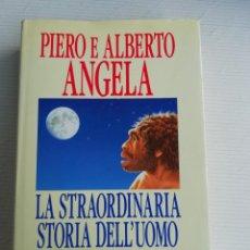 Libros antiguos: LA STRAORDINARIA STORIA DELL'UOMO. Lote 184535288