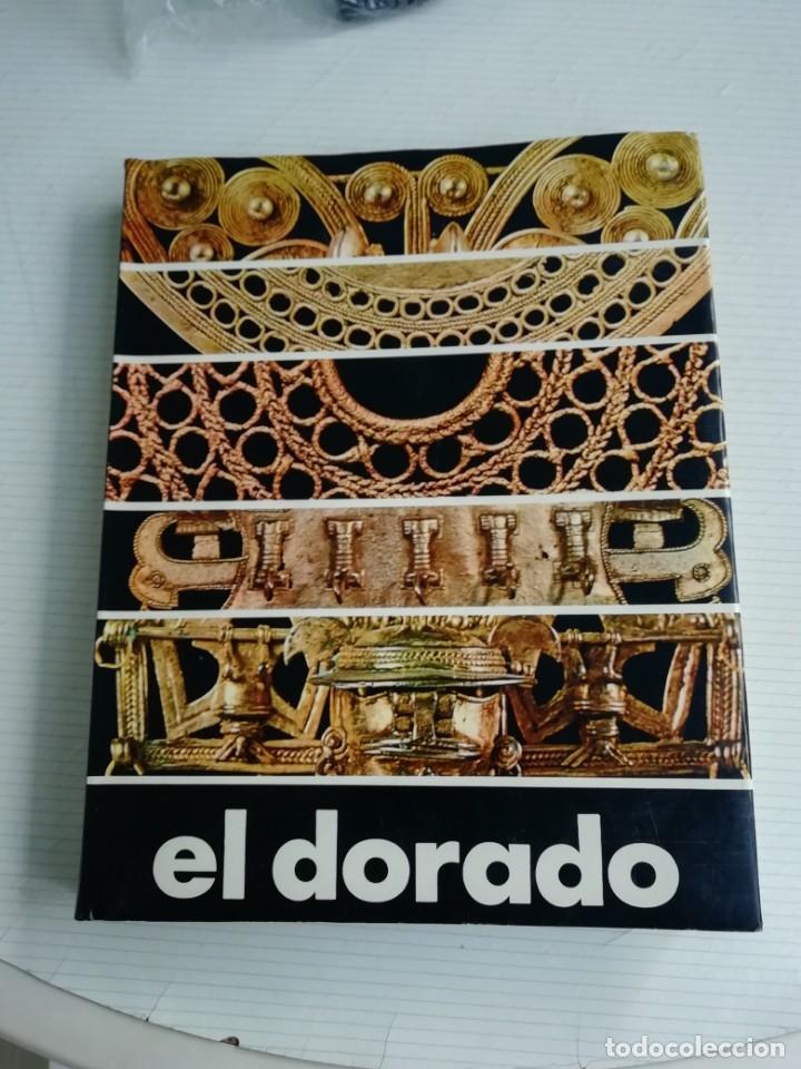 EL DORADO (Libros Antiguos, Raros y Curiosos - Ciencias, Manuales y Oficios - Arqueología)