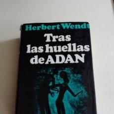 Libros antiguos: TRAS LAS HUELLAS DE ADAN. Lote 186303725