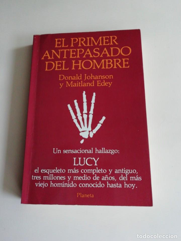 LUCY EL PRIMER ANTEPASADO DEL HOMBRE (Libros Antiguos, Raros y Curiosos - Ciencias, Manuales y Oficios - Arqueología)