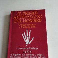 Libros antiguos: LUCY EL PRIMER ANTEPASADO DEL HOMBRE. Lote 186308312
