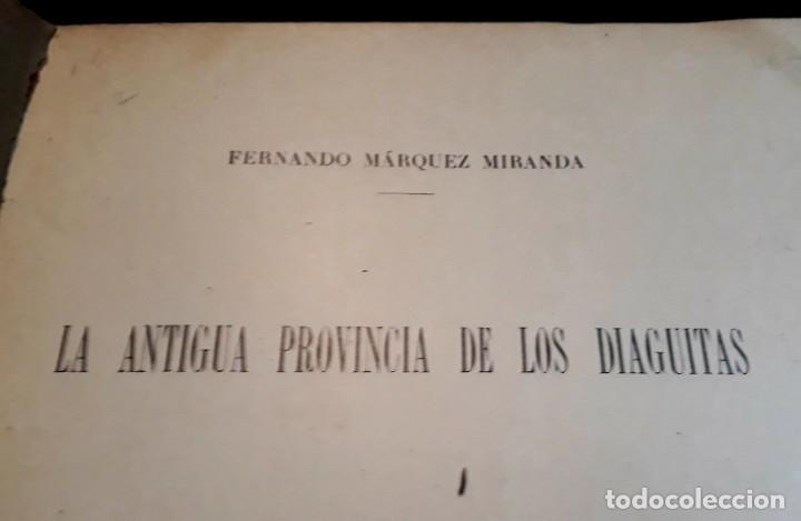 Libros antiguos: La antigua provincia de los Diaguitas. 1936 Márquez Miranda. Ilustrado. - Foto 2 - 187119006