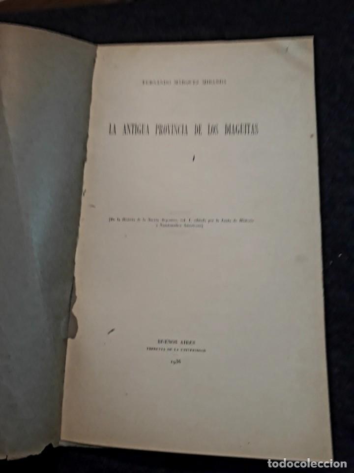 Libros antiguos: La antigua provincia de los Diaguitas. 1936 Márquez Miranda. Ilustrado. - Foto 3 - 187119006