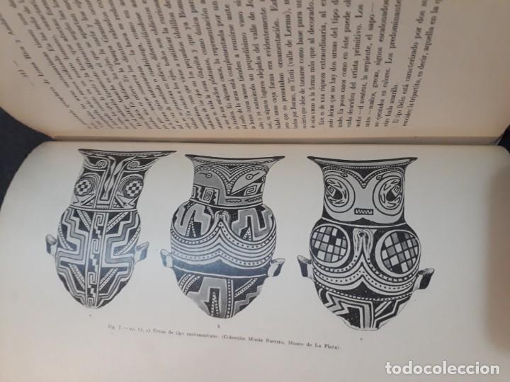 Libros antiguos: La antigua provincia de los Diaguitas. 1936 Márquez Miranda. Ilustrado. - Foto 9 - 187119006