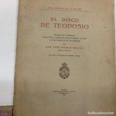Libros antiguos: JOSE RAMON MELIDA ... EL DISCO DE TEODOSIO ... 1930. Lote 188407327