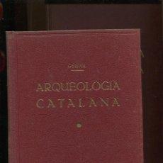 Libros antiguos: JOSEP GUDIOL. ARQUEOLOGIA CATALANA. 2 VOLUMS. VIC 1933. PERFECTE ESTAT. Lote 188865622