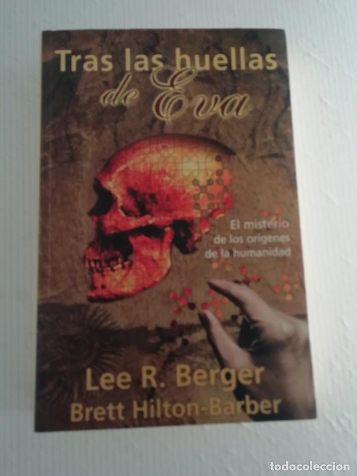 TRAS LAS HUELLAS DE EVA (Libros Antiguos, Raros y Curiosos - Ciencias, Manuales y Oficios - Arqueología)