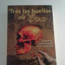 Libros antiguos: TRAS LAS HUELLAS DE EVA. Lote 189147722