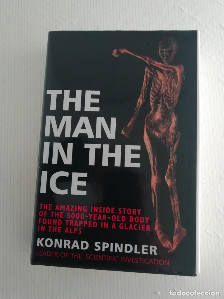 THE MAN IN THE ICE (INGLÉS) (Libros Antiguos, Raros y Curiosos - Ciencias, Manuales y Oficios - Arqueología)