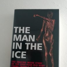 Libros antiguos: THE MAN IN THE ICE (INGLÉS). Lote 189150246