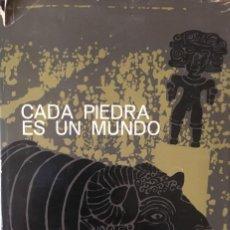 Libros antiguos: CADA PIEDRA ES UN MUNDO. ANTONIO ARRIBAS.. Lote 190038281