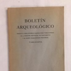 Libros antiguos: BOLETIN ARQUEOLÓGICO REAL SOCIEDAD ARQUEOLÓGICA TARRACONENSE FASC. 23-24: JULIO-DICIEMBRE DE 1948. Lote 192069806