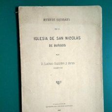 Libros antiguos: DESCRIPCIÓN ARQUEOLÓGICA DE LA IGLESIA DE SAN NICOLÁS DE BURGOS. LUCIANO HUIDOBRO Y SERNA. 1911. Lote 193761205