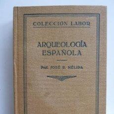 Libros antiguos: ARQUEOLOGÍA ESPAÑOLA. MÉLIDA. LABOR 1929. Lote 193796721