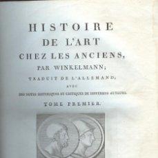 Libros antiguos: HISTOIRE DE L'ART CHEZ LES ANCIENS. 3 TOMOS. Lote 194500552